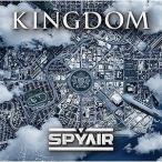 SPYAIR/KINGDOM(CD/邦楽ポップス)初回出荷限定盤(初回生産限定盤A)