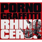 ポルノグラフィティ/RHINOCEROS  初回生産限定盤 (DVD付)(CD・J-POP)(新品)