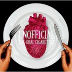 THE ORAL CIGARETTES/UNOFFICIAL(CD/邦楽ポップス)初回出荷限定盤(初回盤)