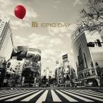 (�����ȥ�å���)B��z��EPIC DAY(LIVE-GYM2015��)(CD/ˮ�ڥݥåץ�)����