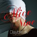 Alice Nine/Daybreak(CD/邦楽ポップス)