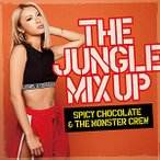 SPICY CHOCOLATE & THE MONSTER CREW/THE JUNGLE MIX UP(CD・J-POP)(新品)