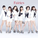 Fairies(CD・J-POP)