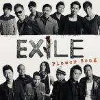 EXILE/Flower Song(CD/邦楽ポップス)