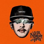 �ʥ���Х�� ̴�ˤ⸫�ʤ��褦��ͽ¬��ǽ�ե��򷫤�Ф�SOCKS���ǥӥ塼�� Never Dream This Man - SOCKS �����ܸ��åסˡʹ����ס�