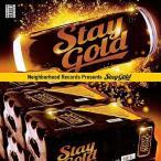 (アルバム) Neighborhood Records Presents - STAY GOLD - (Hip Hop / ヒップホップ)(日本語ラップ)(国内盤)