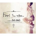 Yahoo!クラブアイテム専門店 e-BMS(爆買いセール品) 4つ打ち好きへ送る新定番MIXの登場です♪ Feel The Vibe #1 - DJ JAG (国内盤MIXCD)(あす楽対応)
