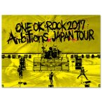 "ONE OK ROCK / LIVE DVD 「ONE OK ROCK 2017 ""Ambitions"" JAPAN TOUR」"