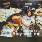 藤井フミヤ/Stay with me