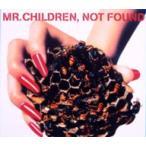 Mr.Children/NOT FOUND