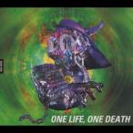 BUCK−TICK/ONE LIFE、ONE DEATH