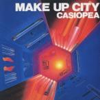 カシオペア/MAKE UP CITY