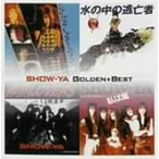 SHOW−YA/ゴールデン・ベスト