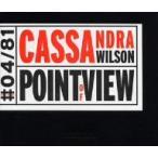 カサンドラ・ウィルソン/ポイント・オブ・ヴュー