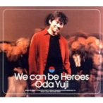 織田裕二/We can be Heroes