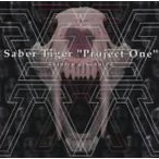 SABER TIGER/PROJECT ONE