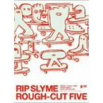 RIP SLYME/ROUGH−CUT FIVE
