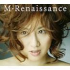 渡辺美里/M・Renaissance〜エム・ルネサンス〜