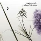 MONKEY MAJIK/Around The World