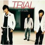 w−inds./TRIAL