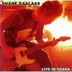 シェーン・ガラース/LIVE IN OSAKA