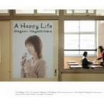 林原めぐみ/A Happy Life