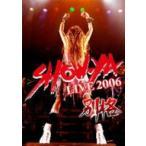 SHOW−YA/SHOW−YA LIVE 2006 別格