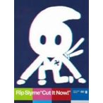 RIP SLYME/Cut It Now!