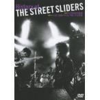 ストリート・スライダーズ/History of THE STREET SLIDERS