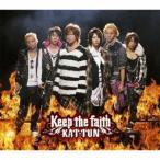 KAT−TUN/Keep the faith (通常盤)