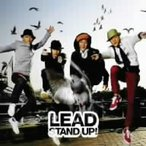 Lead/STAND UP!