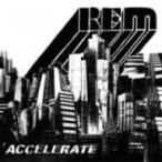 R.E.M./アクセラレイト