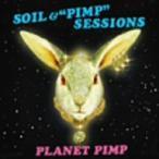 """SOIL&""""PIMP""""SESSIONS/PLANET PIMP"""
