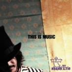大橋トリオ/THIS IS MUSIC