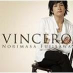 藤澤ノリマサ/VINCERO−ビンチェロ−