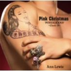 アン・ルイス/Pink Christmas〜Pukkalicious Cheek IV〜