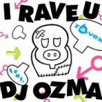 ravex/I RAVE U feat.DJ OZMA(DVD付)