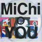 MiChi/YOU