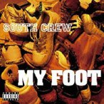 South Crew/MY FOOT