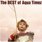 Aqua Timez/The BEST of Aqua Timez