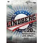 LINDBERG/LINDBERG 20th Anniversary LIVE<SPECIAL>〜