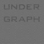 アンダーグラフ/UNDER GRAPH
