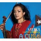 SAYAKA y su Palma Habanera/A Cuba