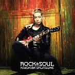 清木場俊介/ROCK&SOUL