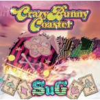 SuG/Crazy Bunny Coaster