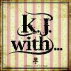 K.J./K.J.with...
