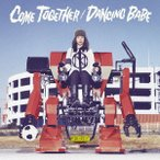 MONOBRIGHT/COME TOGETHER/DANCING BABE