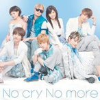 AAA/No cry No more