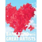 Bank Band with Great Artists/ap bank fes'10