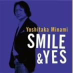 南佳孝/Smile&Yes
